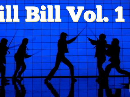 On the QT: Kill Bill Vol. 1