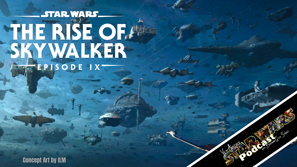 Yet Another Star Wars Podcast - The Rise of Skywalker