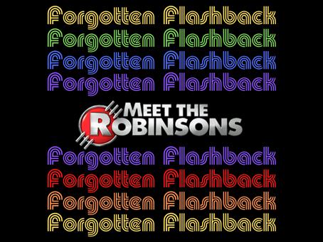 Forgotten Flashback: Meet the Robinsons
