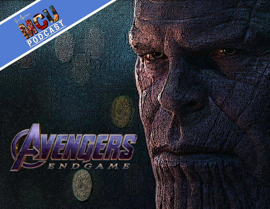 Avengers: Endgame - Yet Another MCU Podcast