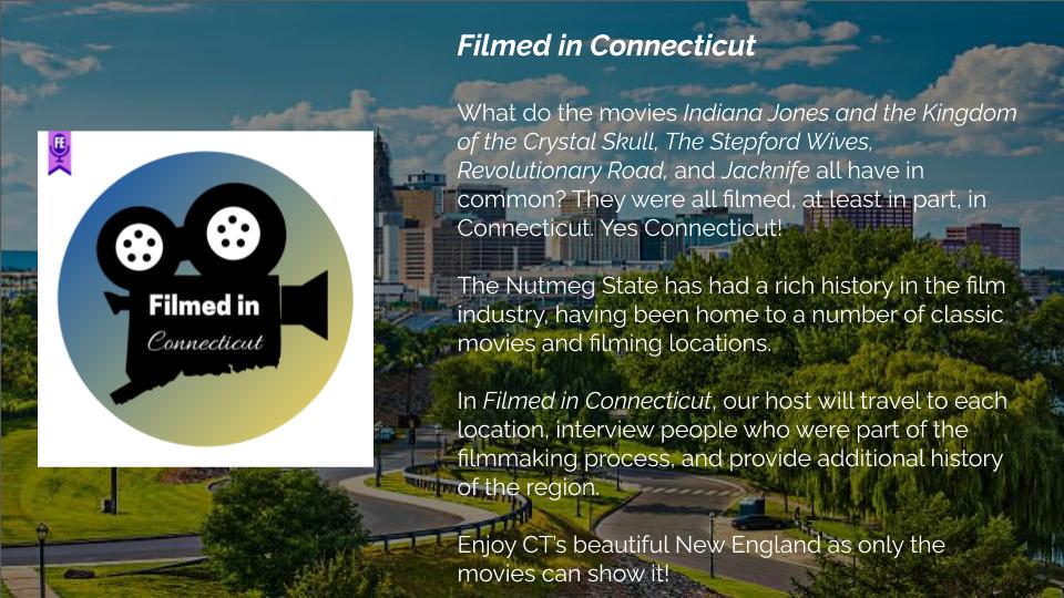 Filmed in Connecticut - Forgotten Entertainment