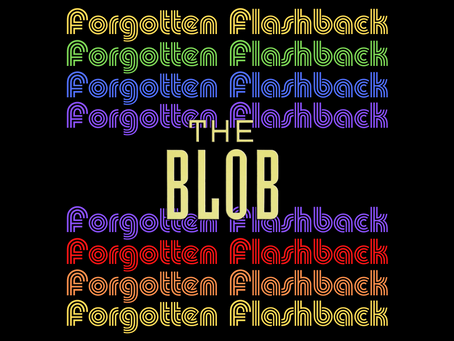 Forgotten Flashback: The Blob (1988)