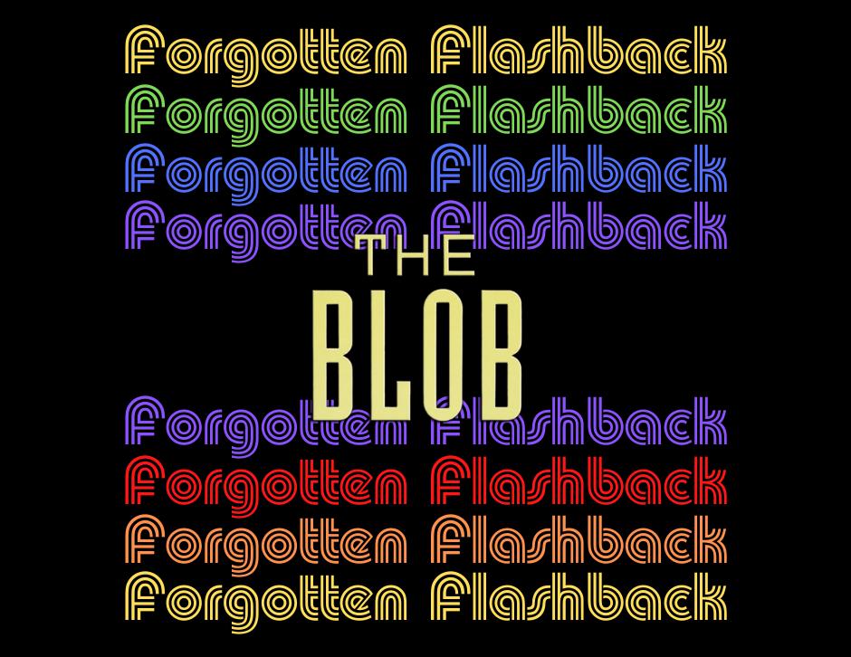The Blob (1988) - Forgotten Cinema Podcast