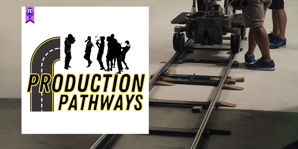 Production Pathways - Forgotten Entertainment - Podcasts