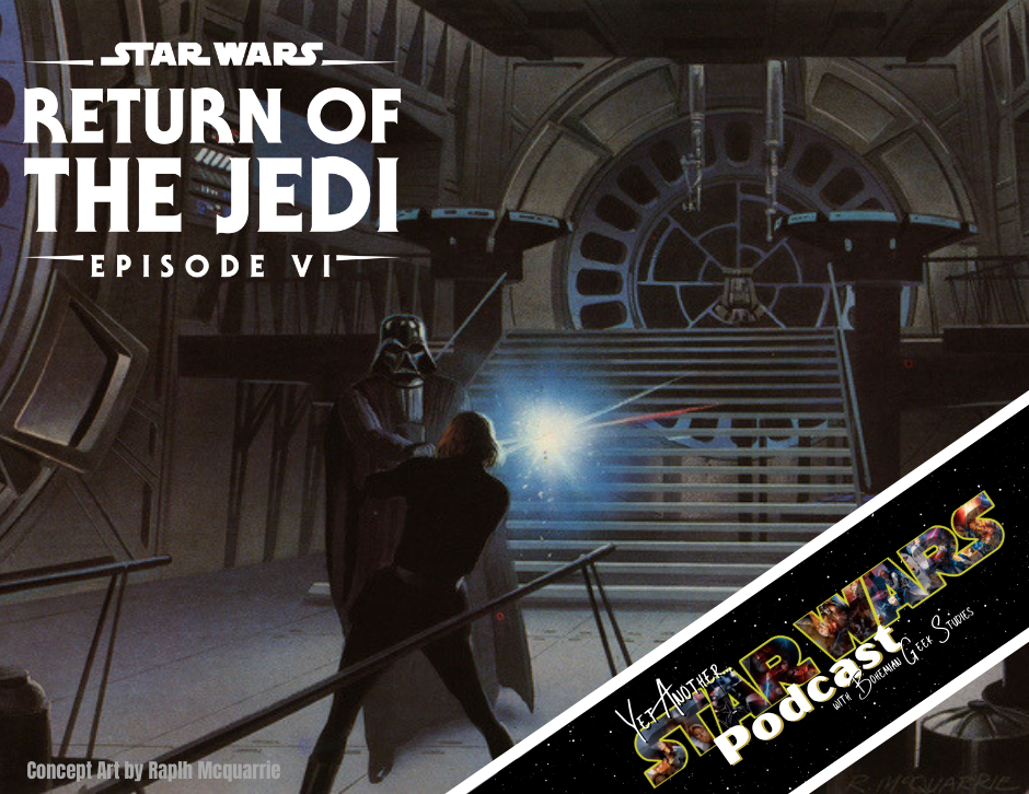 Yet Another Star Wars Podcast - Return of the Jedi