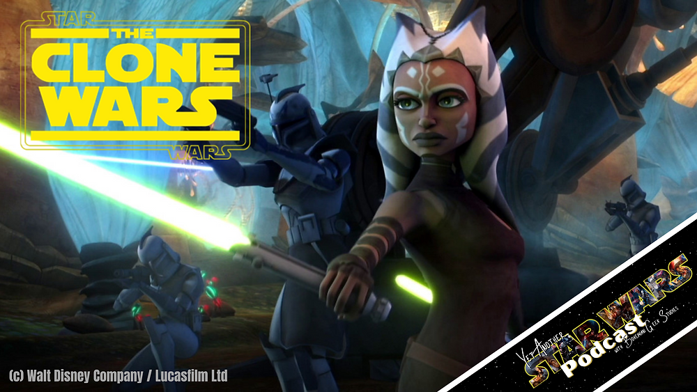 Star Wars: The Clone Wars - Yet Another Star Wars Podcast