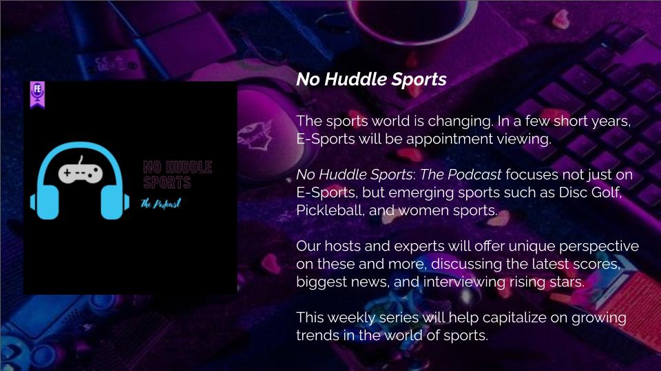 No Huddle Sports - Forgotten Entertainment