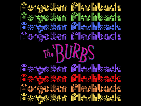 Forgotten Flashback: The 'Burbs