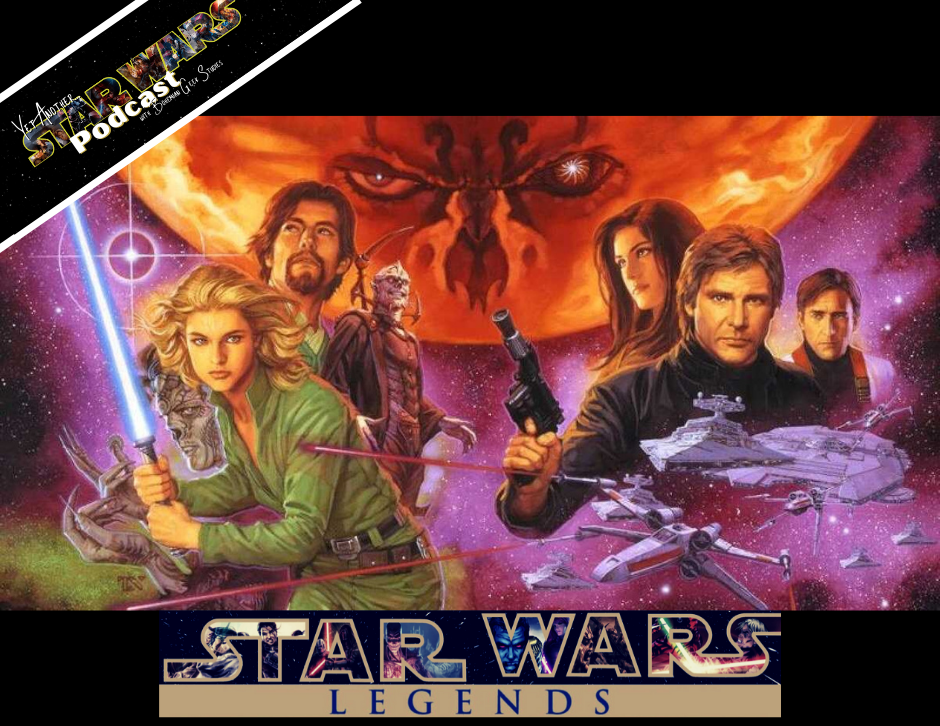 Yet Another Star Wars Podcast - Bonus Legends Canon