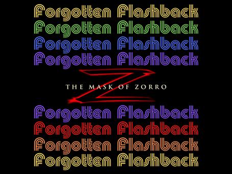 Forgotten Flashback: The Mask of Zorro