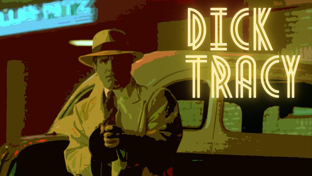 Dick Tracy - Warren Beatty - Forgotten Cinema Podcast