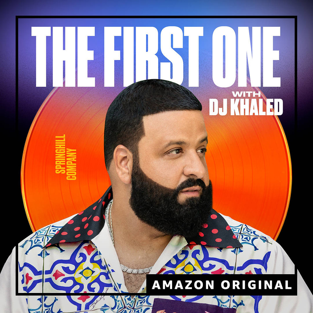 The First One podcast album art - DJ Khaled