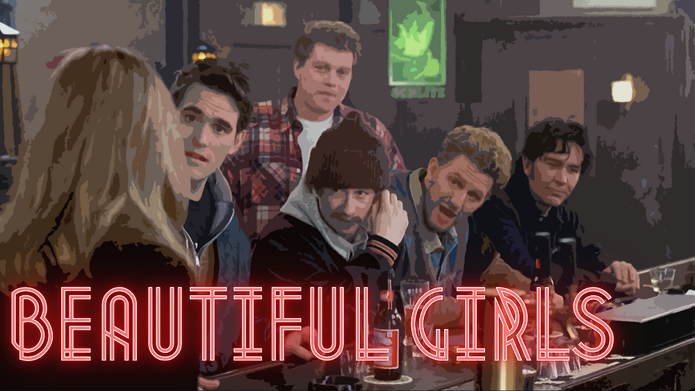 Beautiful Girls - Forgotten Cinema Podcast