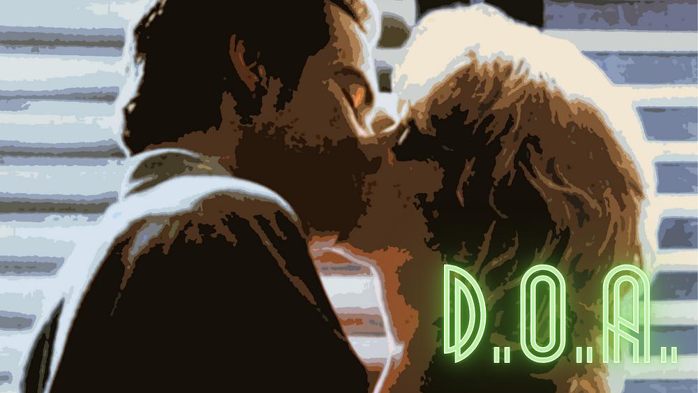 D.O.A. (1988) - Forgotten Cinema Podcast