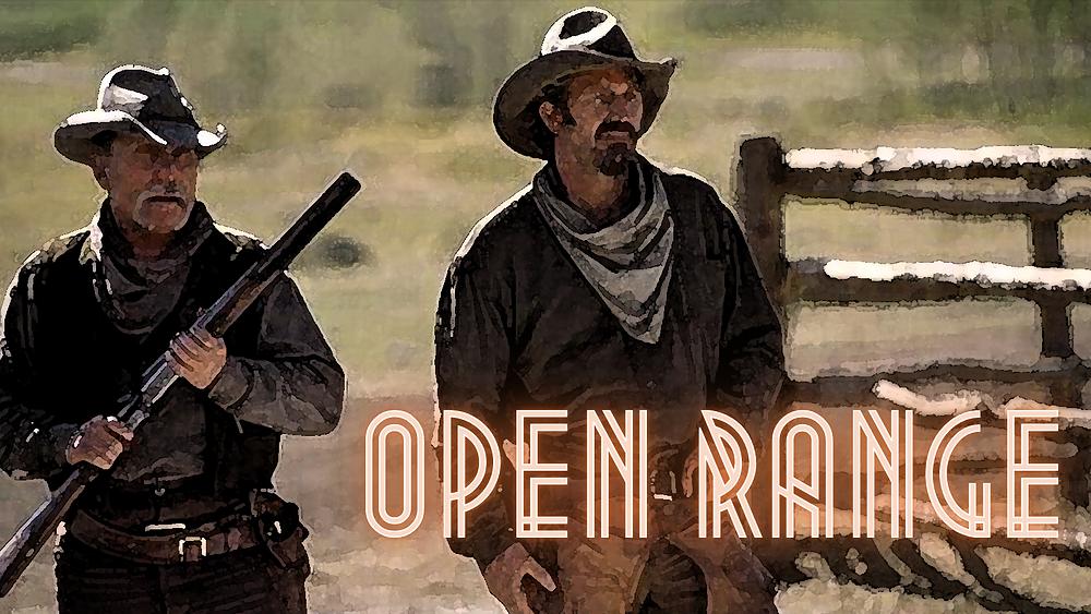 Open Range - Forgotten Cinema Podcast