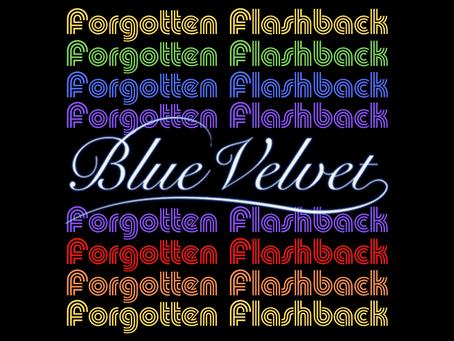 Forgotten Flashback: Blue Velvet