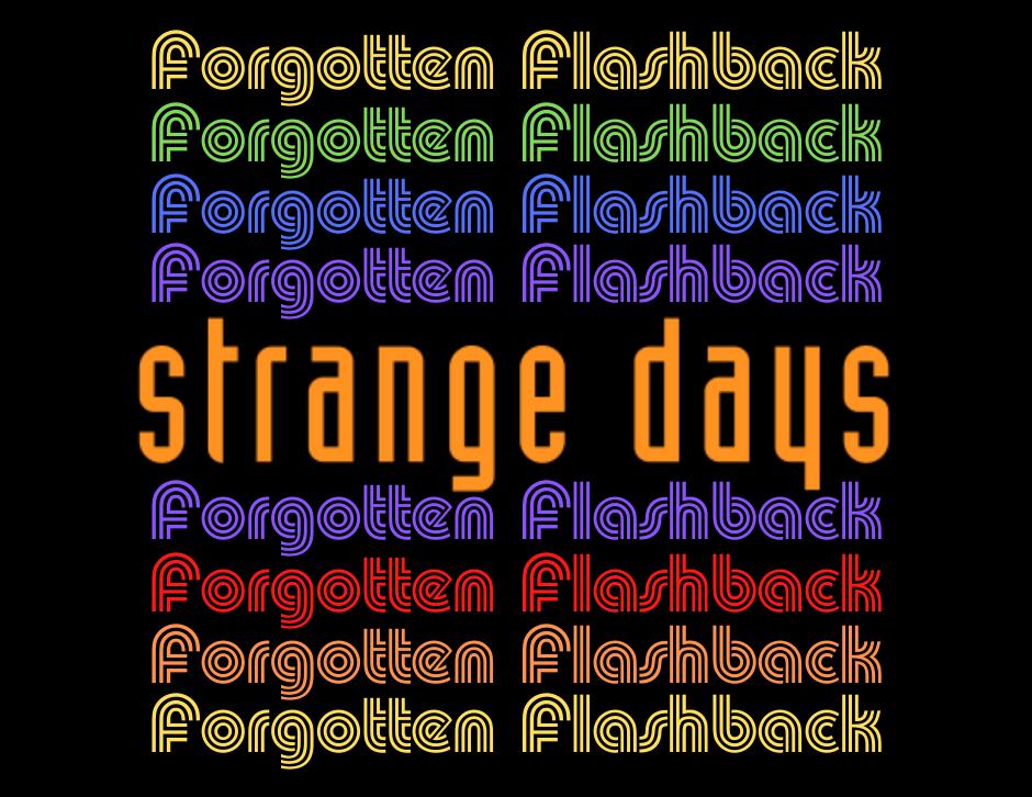 Strange Days - Forgotten Cinema Podcast