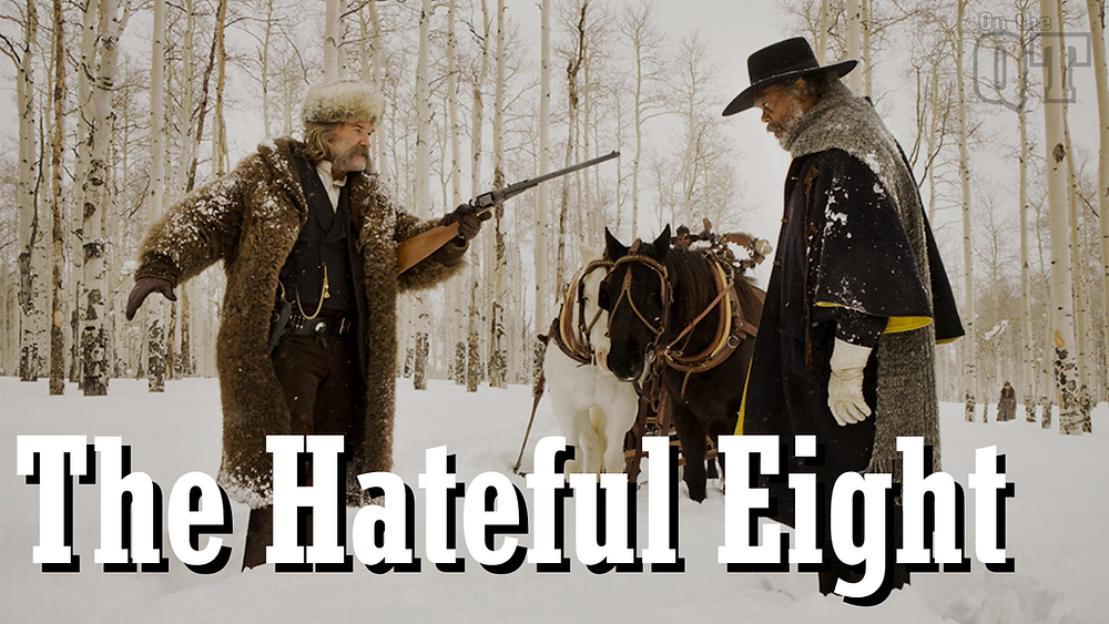 The Hateful Eight - Kurt Russell, Samuel L Jackson - On the QT podcast