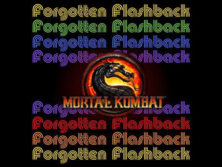 Forgotten Flashback: Mortal Kombat