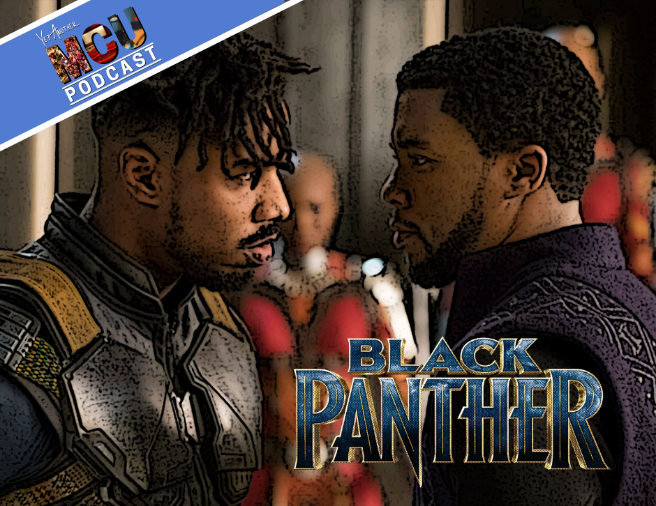 Black Panther - Yet Another MCU Podcast