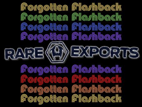 Forgotten Flashback: Rare Exports