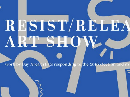 Resist/ Release Group Show at Code & Canvas: OCT 8-14, 2018