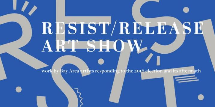Resist/ Release Show