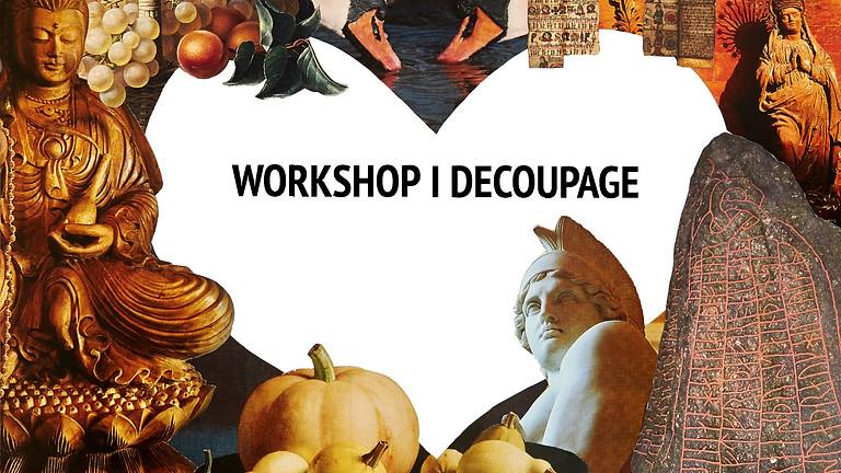 Workshop i decoupage FEBRUAR