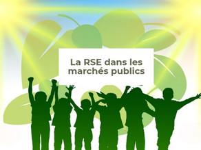 """Le critère """"RSE"""" dans les marchés publics"""