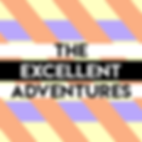 The Excellent Adventures
