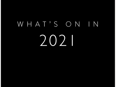 What's On in 2021?