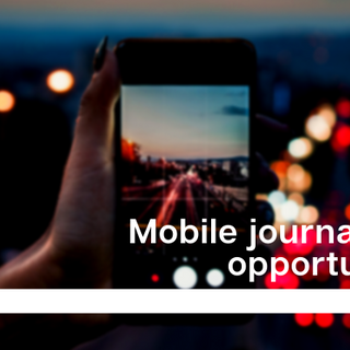 IJNet mobile journalism opportunity post graphic