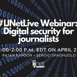 #IJNetLive webinar_ Digital security for journalists