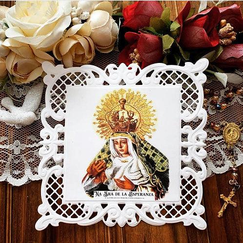 Na Sra de la Esperanza (Our Lady of Hope)