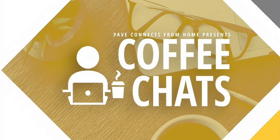 Do What You Love - A PAVE Coffee Chat