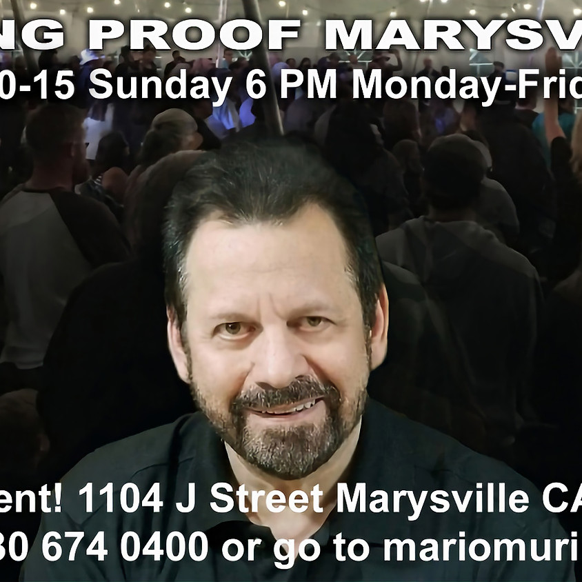 Mario Murillo Living Proof Mar 10-15