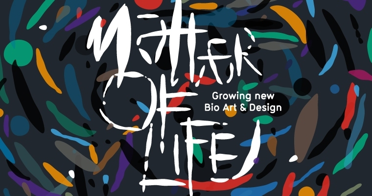 Matter of Life exhibition Eindhoven
