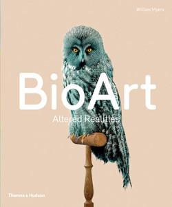 Bioart book cover, Thames & Hudson