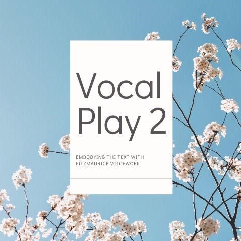Vocal Play 2:  TERM 3