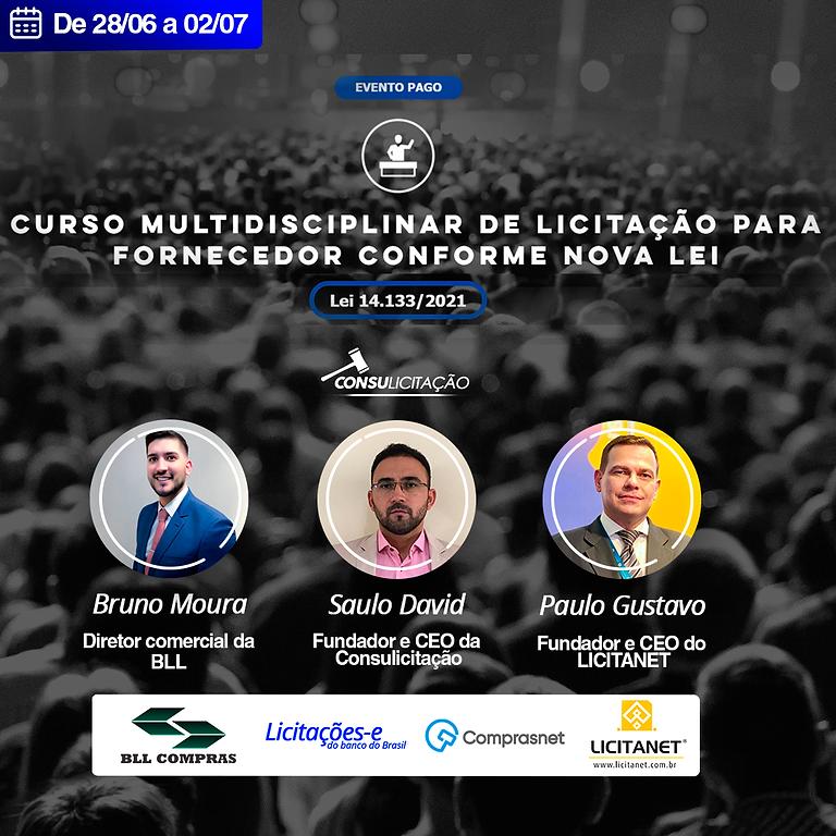 CURSO MULTIDISCIPLINAR DE LICITAÇÃO PARA FORNECEDOR CONFORME NOVA LEI.