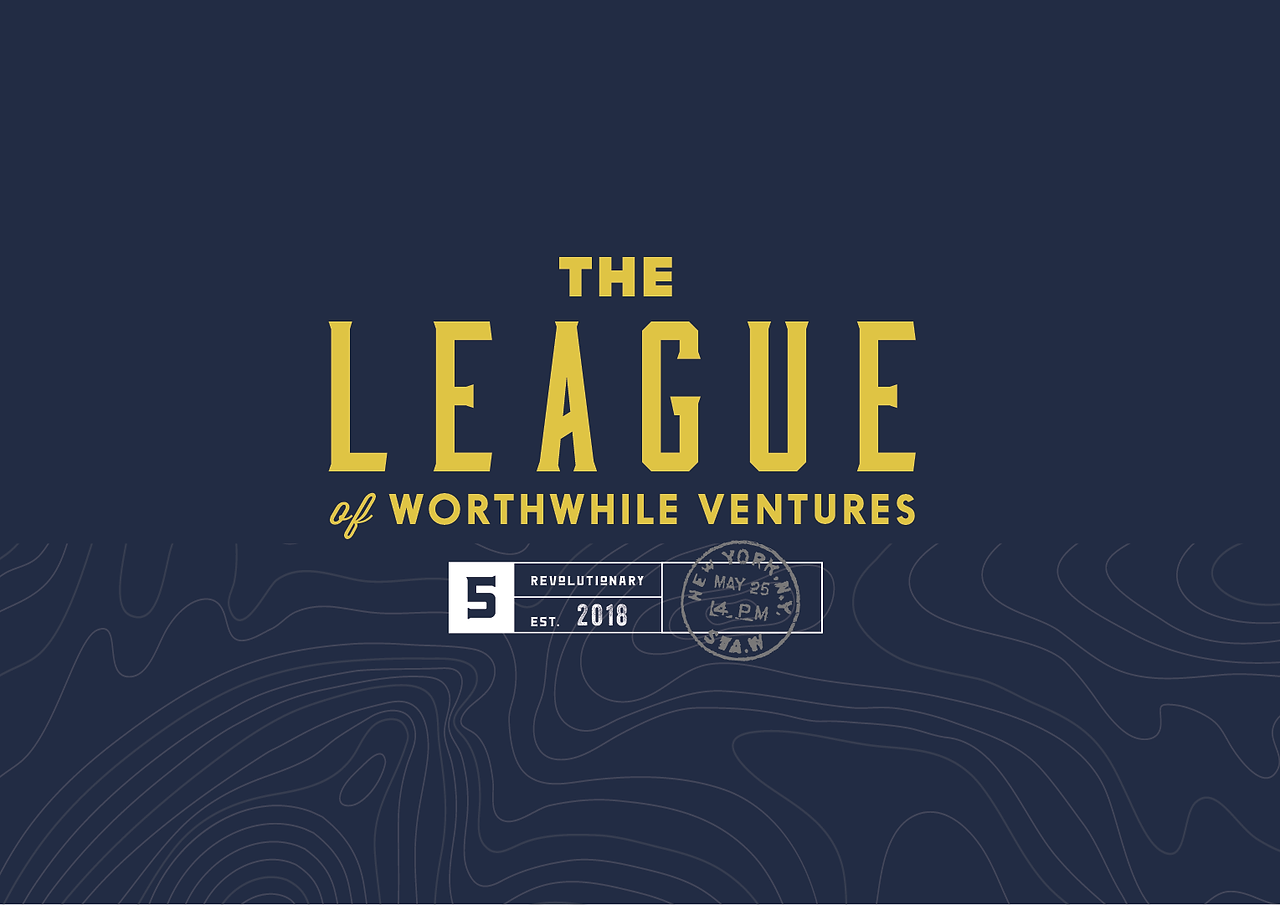 The League of Worthwhile Ventures
