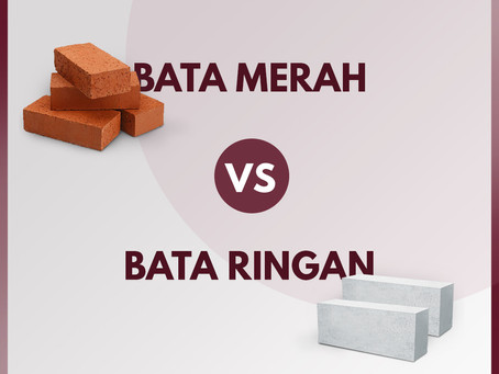 Mana yang Lebih Baik, Bata Merah atau Bata Ringan?