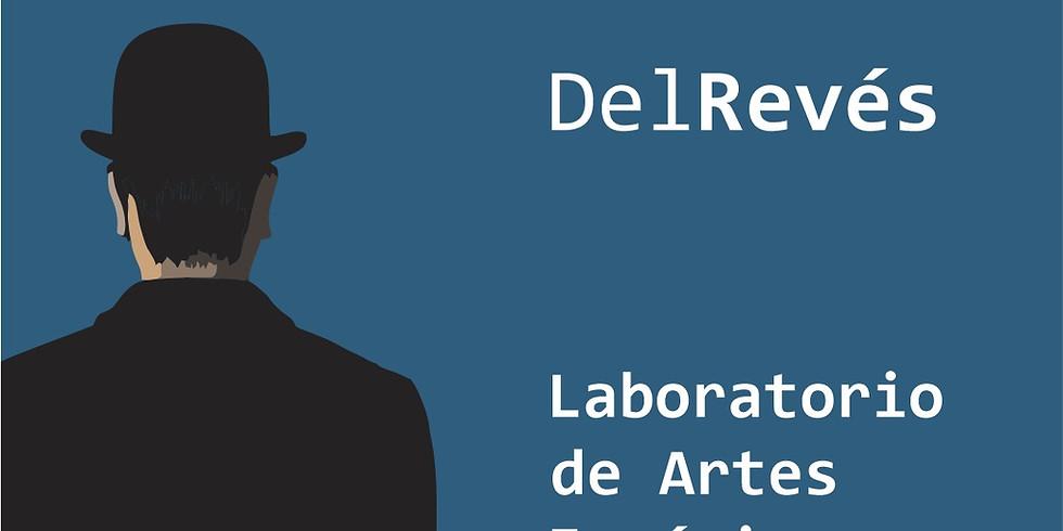 DelRevés. Laboratorio Internacional Residencial de Artes Escénicas