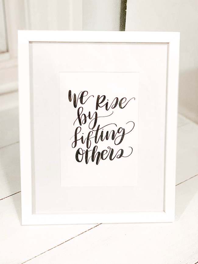 We Rise By Lifting Others Quote.jpg