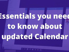 Essentials you need to know about updated Calendar