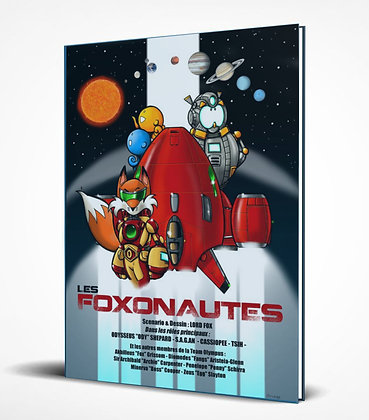 LES FOXONAUTES // illustrations et scénario LordFox