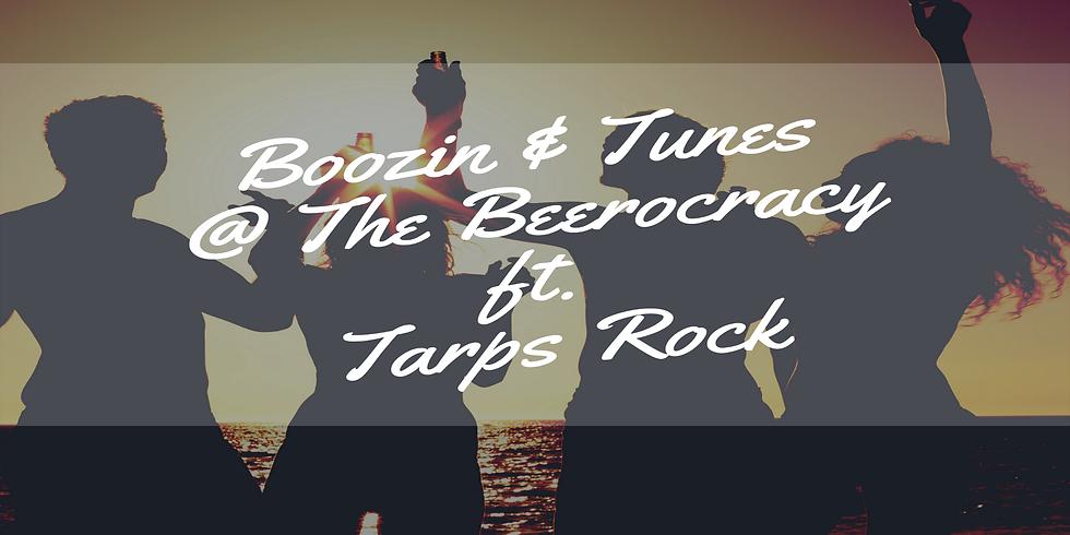 Boozin & Tunes @ The Beerocracy ft. Tarps Rock