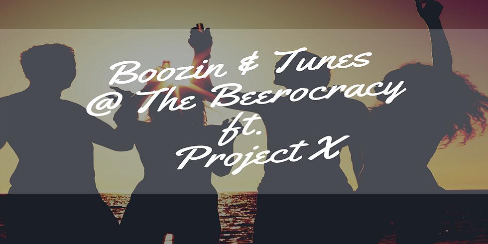 Boozin & Tunes @ The Beerocracy ft. Project X
