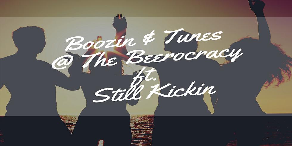 Boozin & Tunes @ The Beerocracy ft. Still Kickin