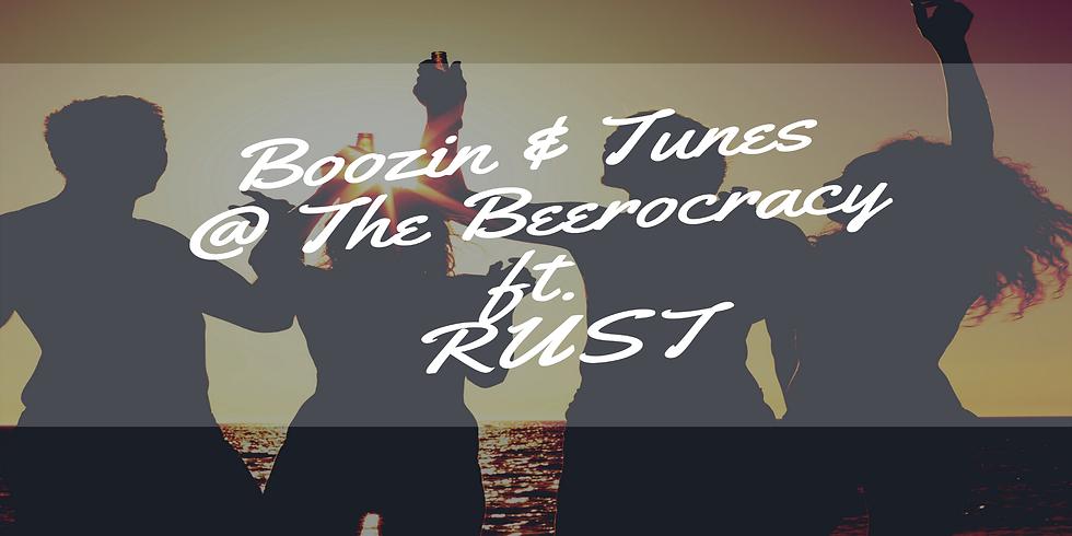 Boozin & Tunes @ The Beerocracy ft. RUST